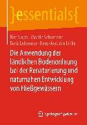 Cover-Bild zu Die Anwendung der ländlichen Bodenordnung bei der Renaturierung und naturnahen Entwicklung von Fließgewässern (eBook) von Lehmann, Boris