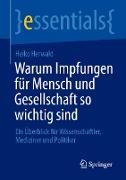 Cover-Bild zu Warum Impfungen für Mensch und Gesellschaft so wichtig sind (eBook) von Herwald, Heiko