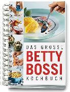 Cover-Bild zu Das grosse Betty Bossi Kochbuch von Bossi, Betty