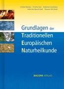 Cover-Bild zu Grundlagen der Traditionellen Europäischen Naturheilkunde TEN von Raimann, Christian