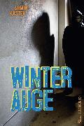 Cover-Bild zu Winterauge (eBook) von Kaster, Armin