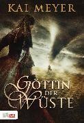 Cover-Bild zu Meyer, Kai: Göttin der Wüste (eBook)