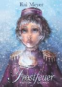 Cover-Bild zu Meyer, Kai: Frostfeuer (eBook)