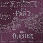 Cover-Bild zu Meyer, Kai: Der Pakt der Bücher (Ungekürzte Lesung) (Audio Download)
