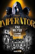 Cover-Bild zu Meyer, Kai: Imperator (eBook)