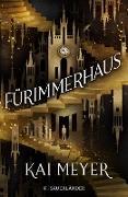 Cover-Bild zu Meyer, Kai: Fürimmerhaus (eBook)