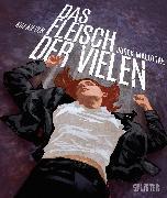 Cover-Bild zu Meyer, Kai: Das Fleisch der Vielen (eBook)