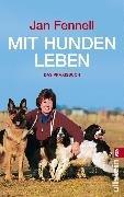 Cover-Bild zu Mit Hunden leben (eBook) von Fennell, Jan
