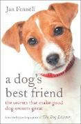 Cover-Bild zu Dog's Best Friend: The Secrets that Make Good Dog Owners Great (eBook) von Fennell, Jan