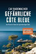 Cover-Bild zu Gefährliche Côte Bleue von Rademacher, Cay