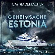 Cover-Bild zu Geheimsache Estonia (Audio Download) von Rademacher, Cay