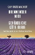 Cover-Bild zu Brennender Midi / Gefährliche Côte Bleue (eBook) von Rademacher, Cay
