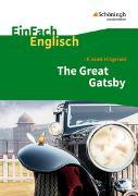 Cover-Bild zu EinFach Englisch Textausgaben. F. S. Fitzgerald: The Great Gatsby von Franzen, Daniela