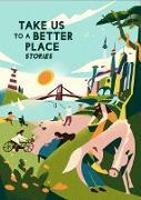 Cover-Bild zu Obejas, Achy: Take Us to a Better Place (eBook)