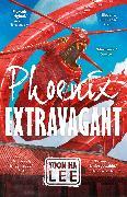 Cover-Bild zu Lee, Yoon Ha: Phoenix Extravagant