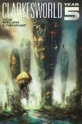 Cover-Bild zu Clarke, Neil: Clarkesworld: Year Five (Clarkesworld Anthology, #5) (eBook)