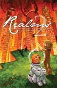 Cover-Bild zu Valente, Catherynne M.: Realms 2: The Second Year of Clarkesworld Magazine (Clarkesworld Anthology, #2) (eBook)