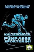Cover-Bild zu Margil, Irene: Kälteschock - Sportkrimi (eBook)