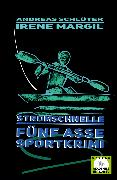 Cover-Bild zu Margil, Irene: Stromschnelle - Sportkrimi (eBook)