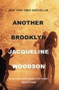 Cover-Bild zu Woodson, Jacqueline: Another Brooklyn (eBook)