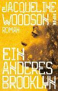 Cover-Bild zu Woodson, Jacqueline: Ein anderes Brooklyn