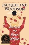 Cover-Bild zu Woodson, Jacqueline: Before the Ever After (eBook)