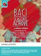 Cover-Bild zu Baci Scagliati Altrove von Veronesi, Sandro