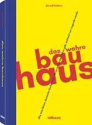 Cover-Bild zu Das wahre Bauhaus von Polster, Bernd