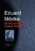 Cover-Bild zu Mörike, Eduard: Gesammelte Werke Eduard Mörikes (eBook)
