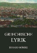 Cover-Bild zu Mörike, Eduard: Griechische Lyrik (eBook)