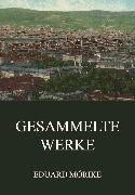 Cover-Bild zu Mörike, Eduard: Gesammelte Werke (eBook)