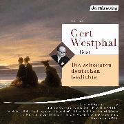 Cover-Bild zu Rilke, Rainer Maria: Gert Westphal liest: Die schönsten deutschen Gedichte (Audio Download)