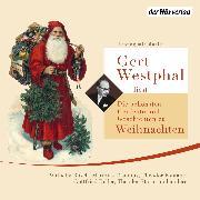 Cover-Bild zu Cornelius, Peter: Gert Westphal liest: Die schönsten Gedichte und Geschichten zu Weihnachten (Audio Download)