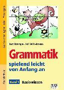 Cover-Bild zu Grammatik spielend leicht von Anfang an - Band 1 von Krampe, Jörg