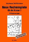 Cover-Bild zu Neue Rechenspiele für die Klasse 7 von Krampe, Jörg