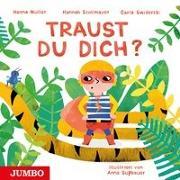Cover-Bild zu Traust du dich? von Müller, Hanna