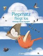 Cover-Bild zu Piepmatz fliegt los von Müller, Hanna