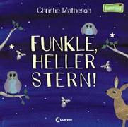 Cover-Bild zu Matheson, Christie: Funkle, heller Stern!