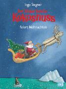 Cover-Bild zu Der kleine Drache Kokosnuss feiert Weihnachten von Siegner, Ingo