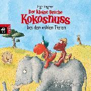 Cover-Bild zu Der kleine Drache Kokosnuss bei den wilden Tieren (Audio Download) von Siegner, Ingo