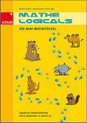 Cover-Bild zu Mathe-Logicals für Mini-Mathefüchse. Kopiervorlage von Stucki, Barbara
