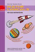 Cover-Bild zu Mathe-Logicals für Giga-Mathefüchse 5./6. Schuljahr. Kopiervorlage von Stucki, Barbara