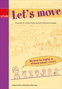 Cover-Bild zu My basic for Englisch at Primary School. Level 2. Let's move von Stucki, Barbara