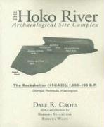 Cover-Bild zu The Hoko River Archaeological Site Complex: The Rockshelter (45CA21), 1,000-100 B.P. Olympic Peninsula, Washington von Croes, Dale R.