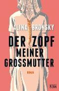 Cover-Bild zu Bronsky, Alina: Der Zopf meiner Großmutter (eBook)