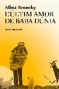 Cover-Bild zu Bronsky, Alina: L'últim amor de Baba Dúnia (eBook)