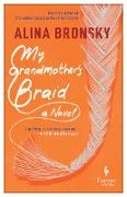 Cover-Bild zu Bronsky, Alina: My Grandmother's Braid (eBook)