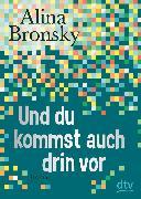 Cover-Bild zu Bronsky, Alina: Und du kommst auch drin vor (eBook)