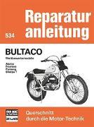 Cover-Bild zu Bultaco Wettbewerbsmodelle Alpina/Frontera/Pursang/Sherpa T