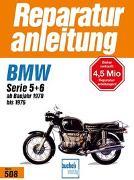 Cover-Bild zu BMW R 50/5, 60/5, 75/5, 60/6, 75/6, 90/6, 90S, Serie 5 + 6